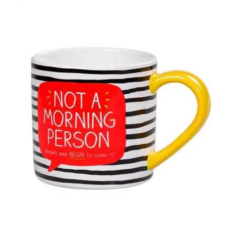 Taza Not a morning person happy jackson